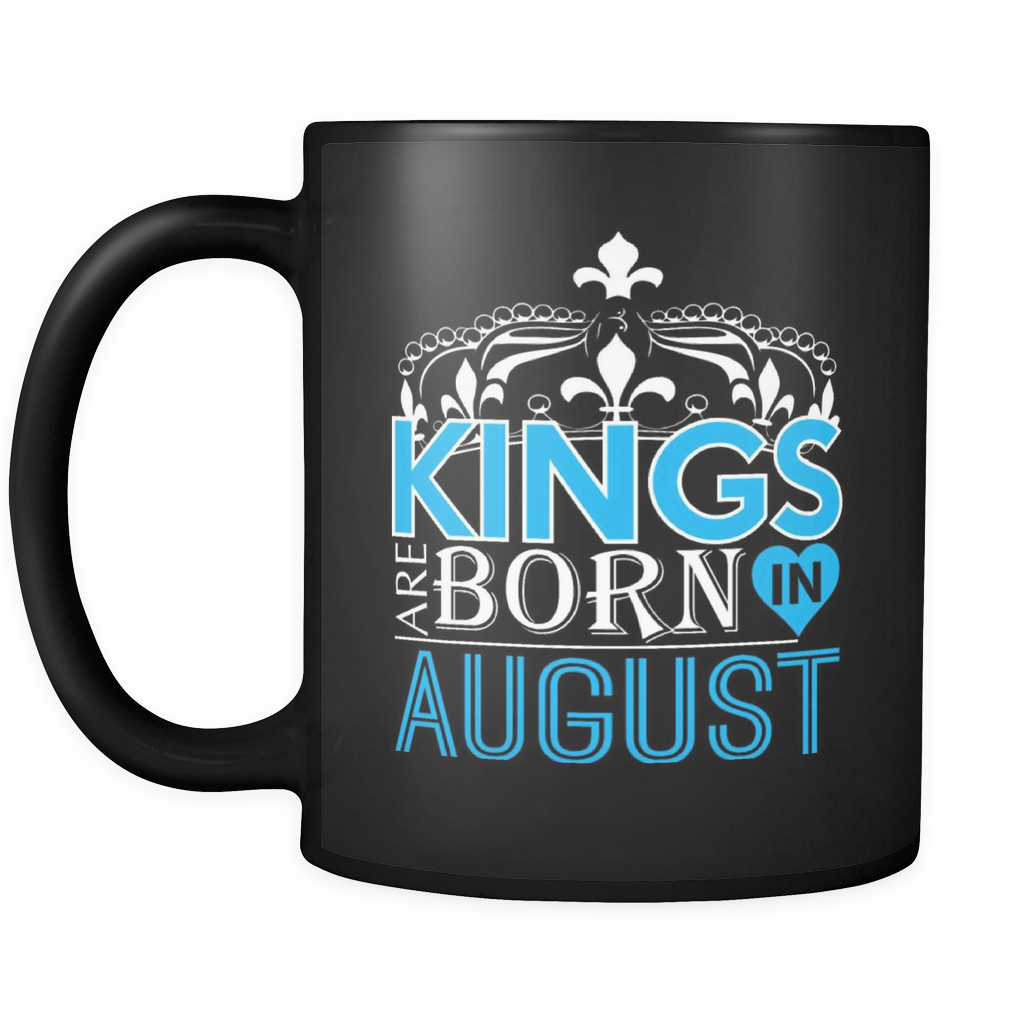 Kings Are Born In August Mug