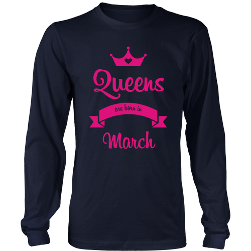 Queens are born in March Gift T-Shirt