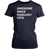 Awesome Since February 1978 - 40th Birthday Gift Tshirt Quotes Hoodie