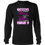 Birthday Queens Are Born On February 19 Men's Women's T Shirt Quotes Hoodie