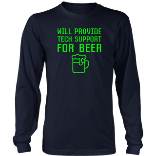 Will Provide Tech Support For Beer Funny Geek Nerd T-shirt