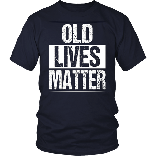 Old Lives Matter T-Shirt Men Women Elderly Seniors