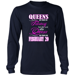 Birthday Queens Are Born On February 20 Men's Women's T Shirt