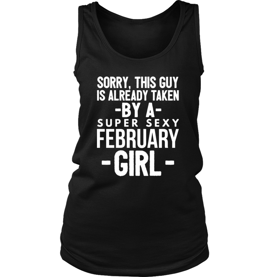 Already taken by a super sexy February Girl Hoodie Tank-Top