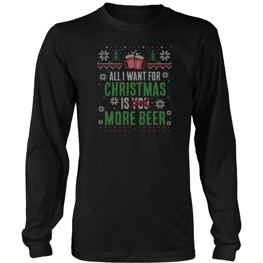 All I Want for Christmas is More Beer T-Shirt