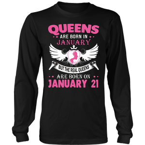 Real Queens Are Born On January 21 T-Shirt Hoodie