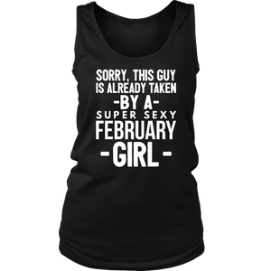 Already taken by a super sexy February Girl Gift T Shirt
