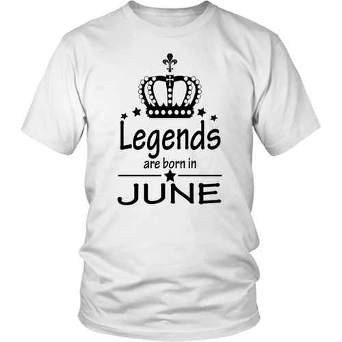 Legends Are Born In June Tshirt Famous Funny Tee