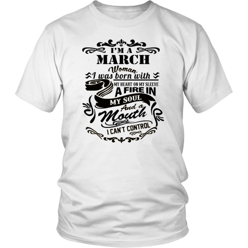 I'm A March Woman - Girl T-Shirt