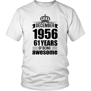 December 1956 61 years of being awesome Shirt
