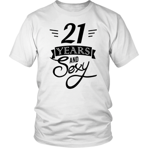 21 years and sexy T-shirt