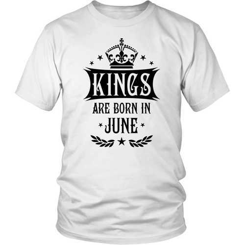 Kings Are Born in June T shirt, Birthday Gift T Shirt