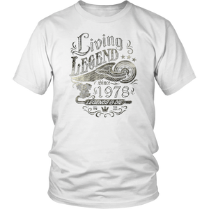 40th Birthday Gift Shirt - Living Legend 1978 Legends Never Die