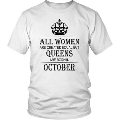 Pro All Women Are Created Equal But Queens Are Born in October