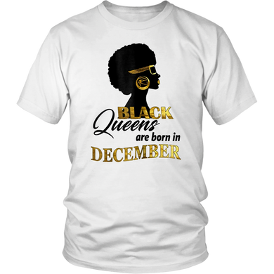 Womens Melanin Black Queens Are Born In December- Birthday T-Shirt