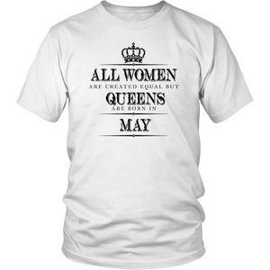 All Women Are Created Equal But Queens Are Born In May Star