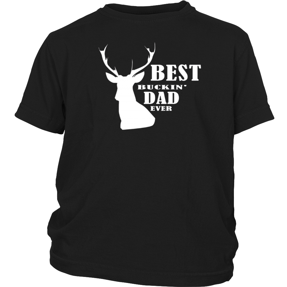 Best Buckin Dad Ever T-Shirt Deer Hunting Fathers Gift