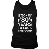 80th Birthday Long Sleeve Took 80 Years To Look This Good Quotes Hoodie