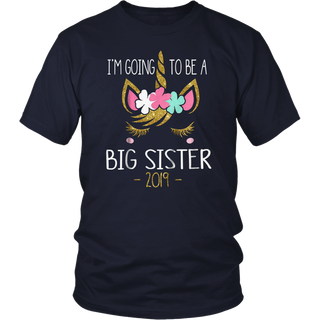 I'm Going To Be A Big Sister 2019 Unicorn Girl T-Shirt
