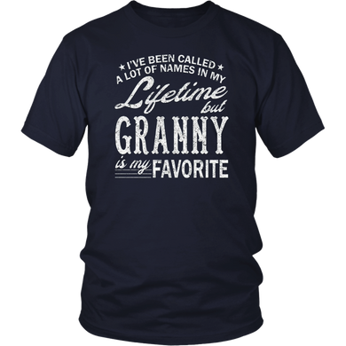 I've Been Called A Lot Of Names But Granny Is My Favorite T-Shirt