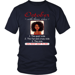 October With Three Sides Quiet Fun You Never Want To See T-Shirt