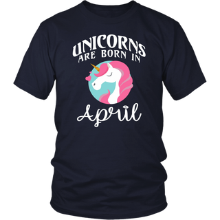 Unicorns Are Born In April - Happy Unicorn Birthday T-Shirt