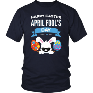Happy Easter April Fool's Day T-Shirt Gift Easter 2018 Eggs