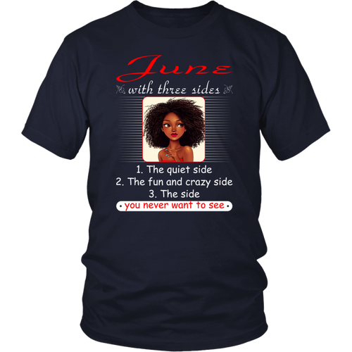 June With Three Sides Quiet Fun You Never Want To See T-Shirt