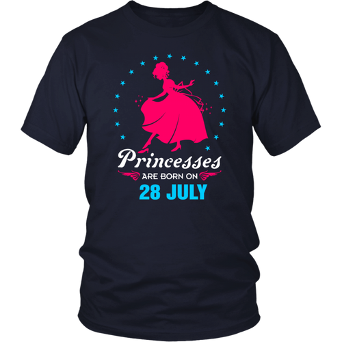 princesses are born in 28 July tshirt