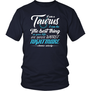 Taurus Longsleeve Best Thing In Your Life Or Worst Nightmare T-Shirt