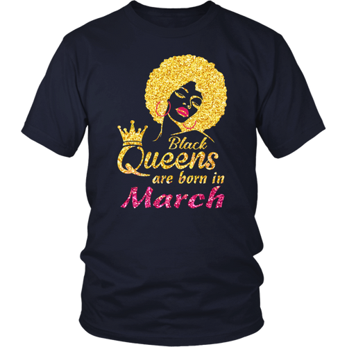Black Queens Are Born In March T-Shirts 2018