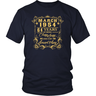 March 1954 64 Years Of Being Classy Sassy Smart Assy T-Shirt