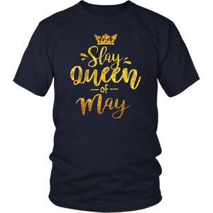 Slay Queen of May Birthday Party Jubilee Women Shirt