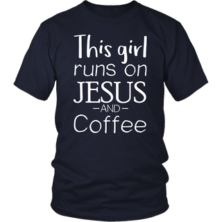 This GIRL Runs On JESUS And COFFEE - Religious Church Shirt