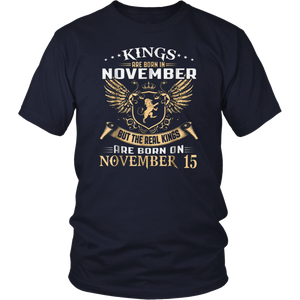 Kings Are Born On November 15 T-Shirt