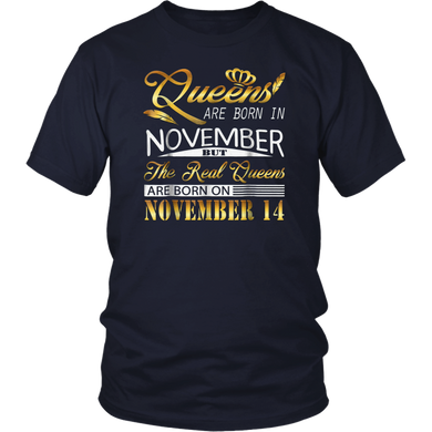 Real Queens Are Born On November 14 T Shirt Birthday Women T-Shirt