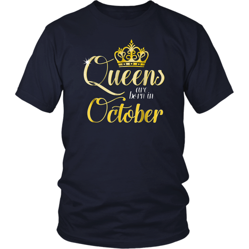 Queens Are Born In October Women Birthday T-Shirts