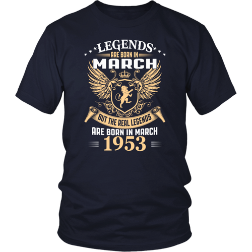 Legends Are Born In March 1953 - 65th Birthday Gift T-Shirt