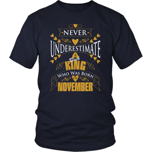 Never Underestimate A Black King Who Was Born In November T-Shirt