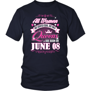 Real Queens Are Born On June 08 Gift T-Shirt