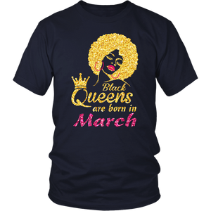 Black Queens Are Born In March Birthday T-Shirt