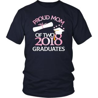 Proud Mom of two 2018 Graduates T-Shirt Twin Mama Graduation