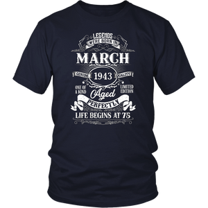 Legends Were Born In March 1943 - 75th Birthday Gift T-Shirt