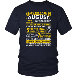 Sassy Loyal Kings Are Born In August Birth Month Tshirt