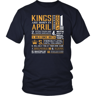 April Birthday Gifts - Kings are Born In April T-Shirt