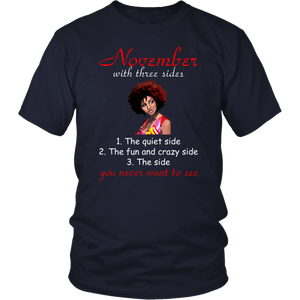 November With Three Sides Quiet Fun You Never Want To See T-Shirt