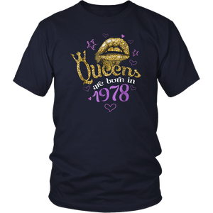Queens Born in 1978 t-shirt 40th Birthday Gift 40 Years Old T shirt