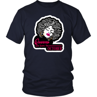 Black Queens Are Born In October Gift T-Shirt