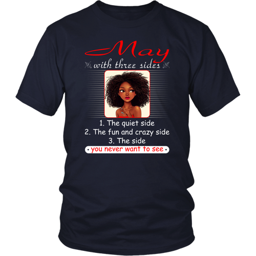 May With Three Sides Quiet Fun You Never Want To See T-Shirt