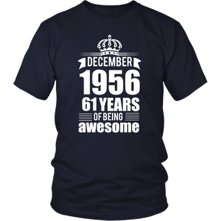 December 1956 61 years of being awesome T-shirt